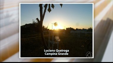 Veja as fotos do amanhecer na Paraíba - Telespectadores mostram o nascer do sol em várias partes do Estado.