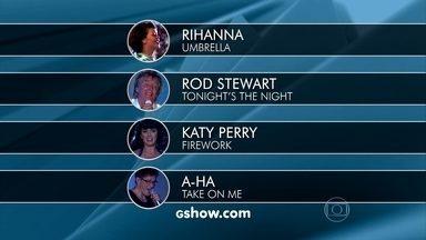 Entre no portal Gshow e vote em qual astro você quer curtir no Vídeo Show - Rihanna, Rod Stewart, Katy Perry e A-ha estão entre as opções