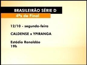 Definidas as datas de Ypiranga e Caldense no Brasileirão Série D - Jogo decisivo será num sábado.