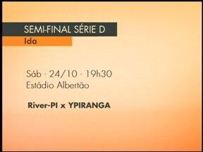 Definidas datas e horários dos jogos do Ypiranga na semifinal da Série D do Brasileirão - O jogo de ida é contra o River do Piauí.