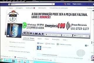 Moradores de Campos, RJ, podem fazer denuncias para a PM através das redes sociais - Outras cidades do Norte Fluminense também podem usar o serviço.