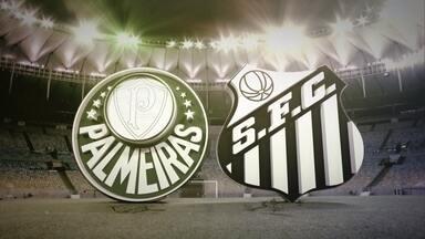 TV Globo Minas transmite Palmeiras x Santos pela grande final da Copa do Brasil - Santos venceu o primeiro confronto em casa e chega para o duelo final com vantagem