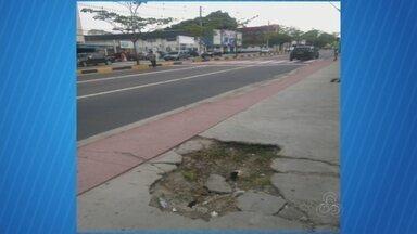 Telespectador flagra trecho de calçada esburacada em Manaus - Local acumula lixo e oferece riscos a pedestres.