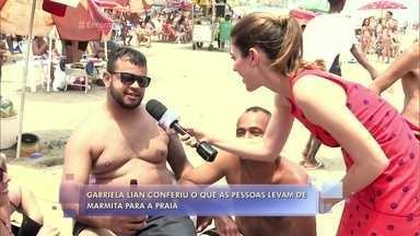 Confira o que as pessoas costumam levar de marmita para a praia - No estúdio, Felipe Andreoli conversa com Adriana, que mora na zona norte do Rio de Janeiro e costuma levar comida para os três filhos quando vão à praia