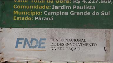 Fraude em obras obriga Paraná a devolver dinheiro à União - Construção de escolas teve aporte de dinheiro do Governo Federal. Mas muitas escolas mal saíram do papel.