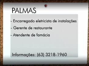 Confira as vagas disponíveis pelo Sine em Gurupi, Paraíso e Palmas - Confira as vagas disponíveis pelo Sine em Gurupi, Paraíso e Palmas