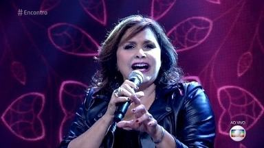 Fafá de Belém abre o 'Encontro' - Cantora se apresenta ao som de 'Apaixonada por você'
