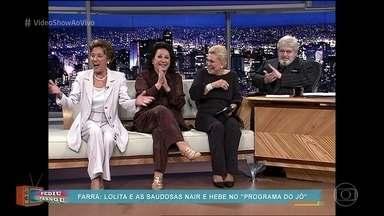 Relembre entrevista de Nair Belo, Hebe Camargo e Lolita Rodrigues para Jô Soares - Telespectadora pede para rever os 'causos' contados pelas três amigas inseparáveis