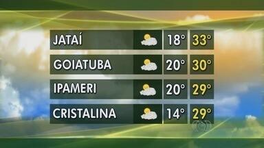 Veja a previsão do tempo para esta semana em Goiás - Temperatura em Jataí deve ser entre 18°C e 33°C. Cristalina pode ter mínima de 14°C.