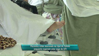 Duas pessoas morrem a espera de vagas em UTI de Toledo - Elas estavam internadas em uma UPA da cidade.