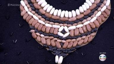 Ana Maria Braga usa joias de feijão - Inspirada na alta do preço do feijão, apresentadora mostra acessórios feitos com diversos tipos do grão
