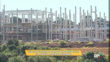 Depois de 20 meses parada obra de shopping em Cascavel pode ser retomada - Ainda não há previsão para que os trabalhos recomecem.