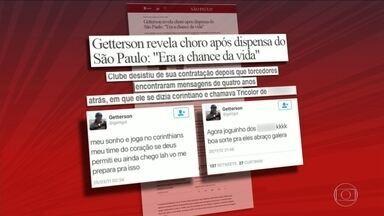 Getterson revela choro após ser dispensado pelo São Paulo - Getterson revela choro após ser dispensado pelo São Paulo
