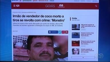 Confira os destaques do G1 Goiás nesta segunda-feira (8) - Entre eles está o caso da confusão envolvendo vendedores de coco que terminou com dois mortos.