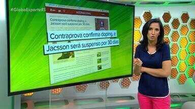Contraprova confirma doping, e Jacsson será suspenso por 30 dias - Assista ao vídeo.