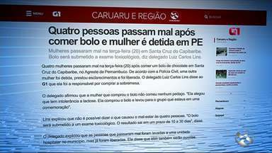 Quatro pessoas passam mal após comer bolo e mulher é detida em PE - Mulheres passaram mal na terça-feira (20) em Santa Cruz do Capibaribe.