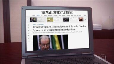 Prisão de Eduardo Cunha é destaque na imprensa internacional - Prisão de Eduardo Cunha é destaque na imprensa internacional