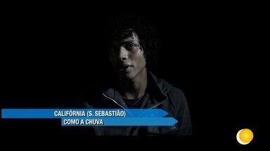 Clipe - Califórnia - Como a chuva - Clipe - Califórnia - Como a chuva