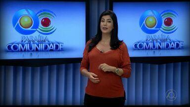 Confira os destaques do Paraíba Comunidade de amanhã - O assunto do programa deste domingo é a beleza.