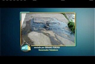VC no MG: Telespectador manda foto de vazamento de esgoto em Governador Valadares - Confira as outras participações.