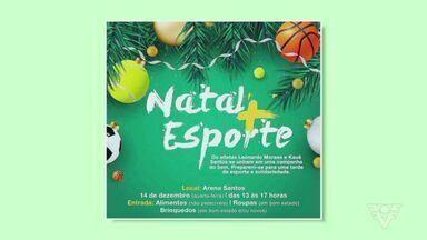 Arena Santos tem programação especial de final de ano - No local acontecerá muito esporte, brincadeiras e solidariedade.