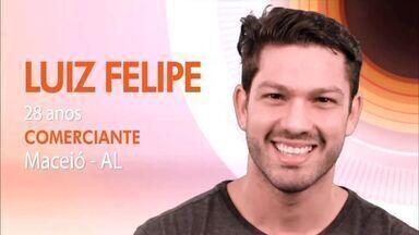 Modelo alagoano vai participar do reality Big Brother Brasil - O comerciante Luiz Felipe mora em Maceió e tem 28 anos. Estreia do programa terá Bigfone com premiação no Parque Shopping.