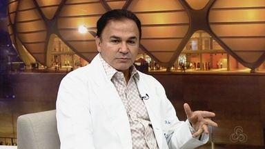 Médico do AM fala sobre o câncer de próstata - Prefeito de Manaus anunciou que está com a doença.
