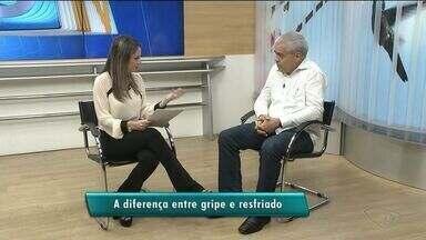Médico do Sul do ES explica diferença entre gripe e resfriado - Ele fala também sobre reação à vacina.