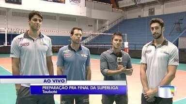 Domingo tem final da Superliga de vôlei - Taubaté vai enfrentar o Cruzeiro em Belo Horizonte.