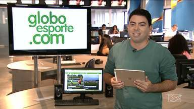 Confira os destaques do GloboEsporte.com - GloboEsporte.com mostra a preparação de Sampaio, Moto, Maranhão e Cordino, respectivamente, para as Séries C e D