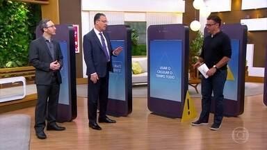 Confira sinais de alerta para saber se o uso do celular está além do normal - O Bem Estar traz dicas para resolver o problema.