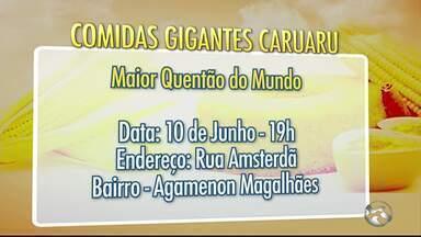 Veja a programação das Comidas Gigantes desse fim de semana - Eventos fazem parte parte da tradição de São João de Caruaru.