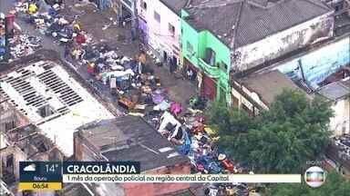 Primeira ação na Cracolândia completa um mês - O objetivo principal era liberar a Alameda Dino Bueno, onde funcionava mercado de drogas a céu aberto.