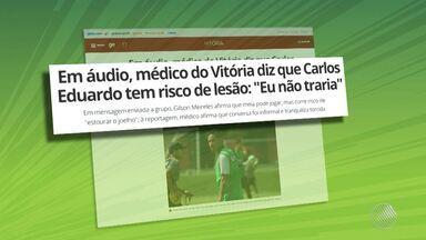 Polêmica: médico do Vitória tem áudio vazado onde fala de riscos de lesões em atletas - Confira as notícias do rubro-negro baiano.