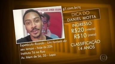 Dicas dos telespectadores - Rodas de samba, peças de teatro, arraiás e shows pela cidade.