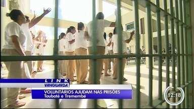 Voluntários trabalham dentro e fora dos presídios a serviço do sistema prisional no Vale - Veja como essa iniciativa funciona na prática.