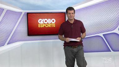 Globo Esporte MA 01-08-2017 - Globo Esporte MA 01-08-2017