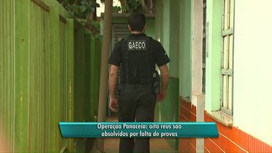 Réus de operação panaceia são inocentados - Segundo o juiz, faltaram provas.
