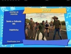 Confira a Agenda Cultural desse final de semana - Comédia e musica a sertaneja são alguns dos destaques.