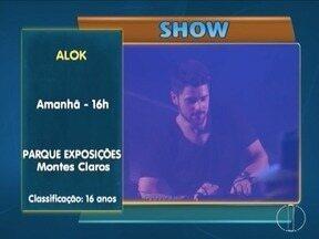 Confira a Agenda Cultural desse final de semana. - No sábado (19) o destaque fica para a apresentação do DJ ALOK.