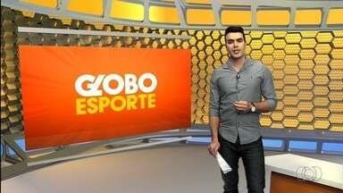 Globo Esporte GO - 31/08/2017 - Íntegra - Confira a íntegra do programa Globo Esporte GO - 31/08/2017