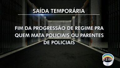Saída temporária terá regras alteradas - Região tem 2,7 mil presos no regime semiaberto.