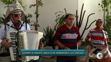 Artista lança CD em homenagem a Luiz Gonzaga, em Petrolina - Luizinho de Gravatá se inspira nas canções do Rei do Baião.