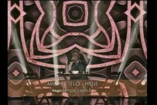 Agenda destaca os shows da Expotenpo, em Tenente Portela, RS - Tem Michel Teló e Biquini Cavadão nesta sexta e sábado.
