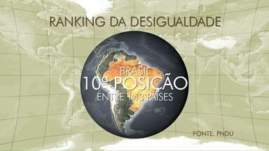 No ranking de desigualdade o Brasil aparece em décimo lugar - A medição leva em conta a longevidade, educação e renda. A discriminação de gênero e raça afeta a maioria da população.