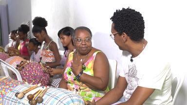 Renda é uma tradição entre as mulheres de Saubara - Renda é uma tradição entre as mulheres de Saubara