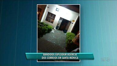 Bandidos explodem Correios de Santa Mônica - Por conta dos estragos a agência ficará fechada nos próximos três dias.