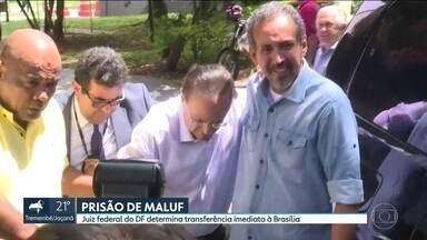 Paulo Maluf será transferido para o presídio da Papuda, no Distrito Federal - A decisão foi do Juiz Bruno Aielo do Distrito Federal. Maluf ficará em uma ala especial no centro de detenção provisória.