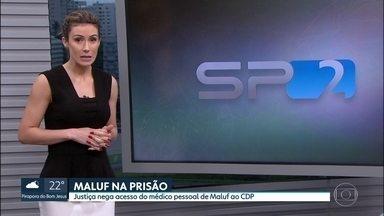Justiça nega novo pedido da defesa de Paulo Maluf - A defesa pediu acesso do médico epssoal de Mlauf à cela e também queria avaliar as condições do centro de detenção provisória da Papuda.