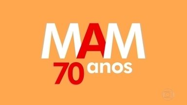 Um Programão no MAM!!!! - O Museu de Arte Moderna vai completar 70 anos e está todo ocupado com oito exposições.